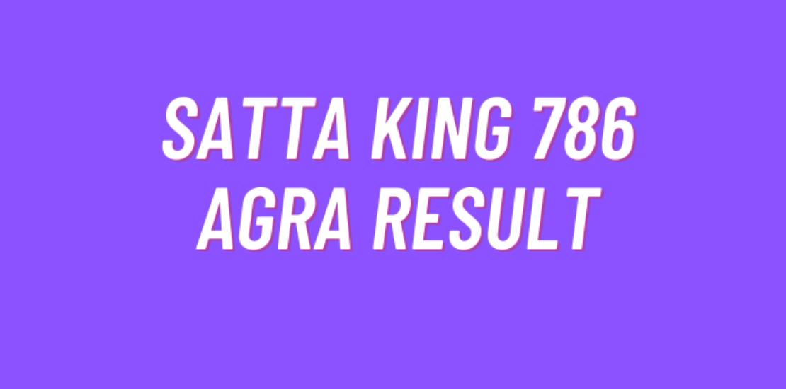 Satta king 786 Agra Result Today