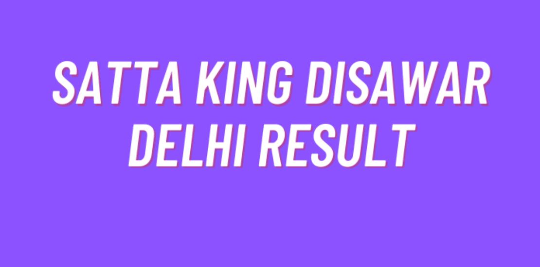 Satta king disawar Delhi Result